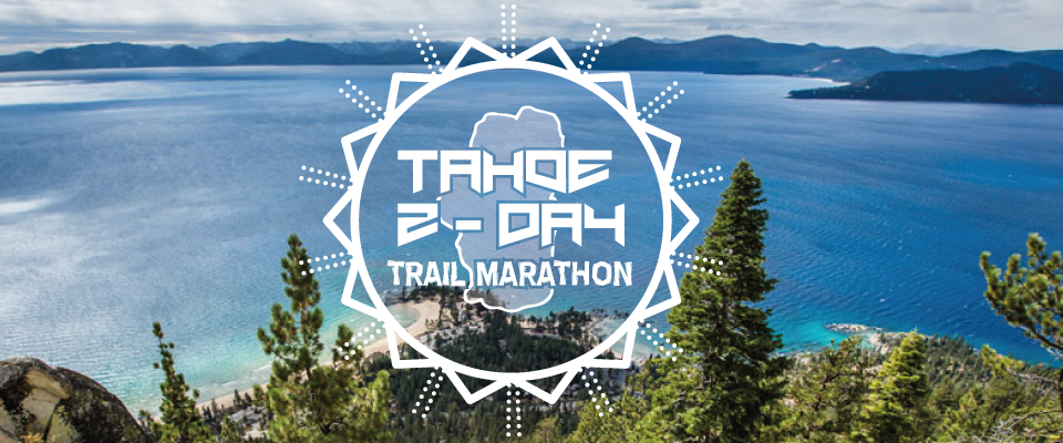 Tahoe 2-Day Trail Marathon